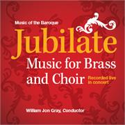 Jubilate: Music for Brass and Choir